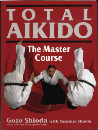 Total Aikido The Master Course