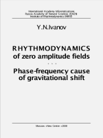 RHYTHMODYNAMICS of zero amplitude fields
