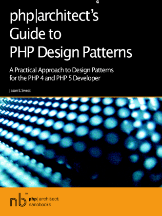 PHP Architect  Guide to PHP Design Patterns 2005