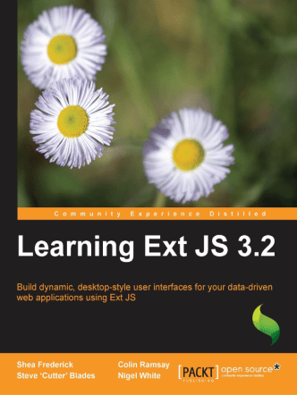 Shea Frederick, Colin Ramsay, Steve 'Cutter' Blades, Nigel White - Learning Ext JS 3.2 - 2010