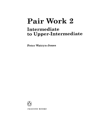 Pair Work 2 Peter Watcyn-Jones Penguin Books ISBN 10987654321