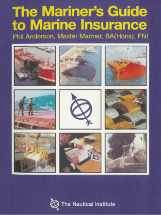 Mariner's Guide to Marine Insurance 1999 Anderson 1870077539