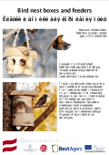Bird nest boxes and feeders