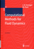 Ferziger J. H., Peric M. Computional Mathods for Fluid Dynamics 2002