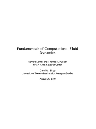 Harvard Lomax, Thomas H. Pulliam, David W. Zingg. Fundamentals of Computional Fluid Dynamics 1999