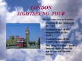 LONDON SIGHTSEENG TOUR