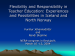 Flexibility and Responsibility in Teacher Education