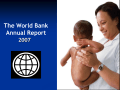 The World Bank Annual Report 2007 Europe and Central Asia