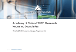 Academy of Finland 2012: Research knows no
