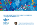 SOCHI 2014 VOLUNTEER INTERPRETERS: Job