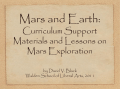 Mars and Earth: Curriculum Support Materials and