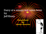 Diry of a wimpy kid cabin fever by Je