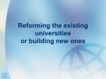 Reforming the existing or building new one