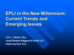 EPLI in the New Millenium: Current Trends and Emerging Issues