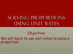 Lesson 6-7: Solving Proportions Using Unit Rates