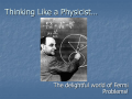 Thinking Like a Physicist…