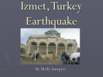 Izmet, Turkey Earthquake By Molly Sumpter Outline tectonic setting