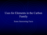 Uses for Elements in the Carbon Family