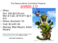The Stevens Movie Committee Presents… SHREK 3 !!!