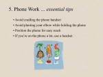 5. Phone Work… essential tips