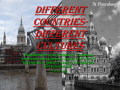 Different countries-different cultures