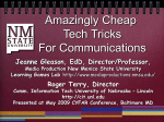 Amazingly Cheap Tech Tricks for Communication