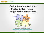Wikis, Blogs and Podcasts to Foster Collaboration
