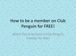 How to be a member on Club Penguin for FREE!