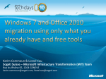 Windows 7 and Office 2010 migration using only what you