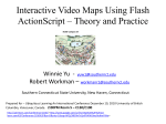 Interactive Video Maps Using Flash ActionScript * Theory and Practice