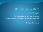 Reporting System Prototype - The University of North Carolina at