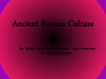 Ancient Roman Culture - Monroe County Schools