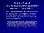Unit 2 * Topic 8: How did constitutional government develop in Great