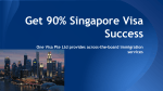 Get 90% Singapore Visa Success