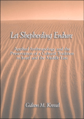 Gideon M. Kressel - Let Shepherding Endure- Applied Anthropology and the Preservation of a Cultural Tradition in Israel and the Middle East (Suny Series in Anthroplogy and J