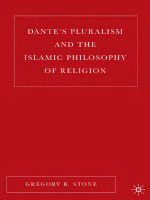 Gregory B. Stone - Dantes Pluralism and the Islamic Philosophy of Religion (2006)