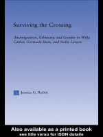 Jessica Rabin - Surviving the Crossing- (Im)migration Ethnicity and Gender in Willa Cather Gertrude Stein and Nella Larsen (Literary Criticism and Cultural Theory) (2004