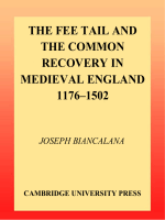 Joseph Biancalana - The Fee Tail and the Common Recovery in Medieval England- 1176-1502 (Cambridge Studies in English Legal History) (2001)