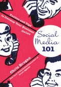 Chris Brogan - Social Media 101- Tactics and Tips to Develop Your Business Online (2010)