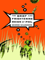 George  Saunders - The Brief and Frightening Reign of Phil (2005)