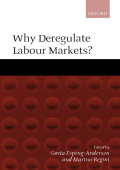 Gosta Esping-Andersen Marino Regini - Why Deregulate Labour Markets- (2000)