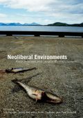 Heynen McCarthy - Neoliberal Environments- False Promises and Unnatural Consequences (2007)