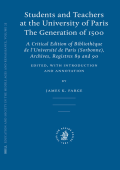 James K. Farge (Editor) - Students and Teachers at the University of Paris- The Generation of 1500 (Education and Society in the Middle Ages and Renaissance) (2006)