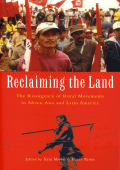 Sam Moyo Paris Yeros - Reclaiming the Land- The Resurgence of Rural Movements in Africa Asia and Latin America (2005 Zed Books)