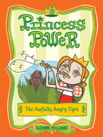 Suzanne Williams - The Awfully Angry Ogre (Princess Power No. 3) (2007)