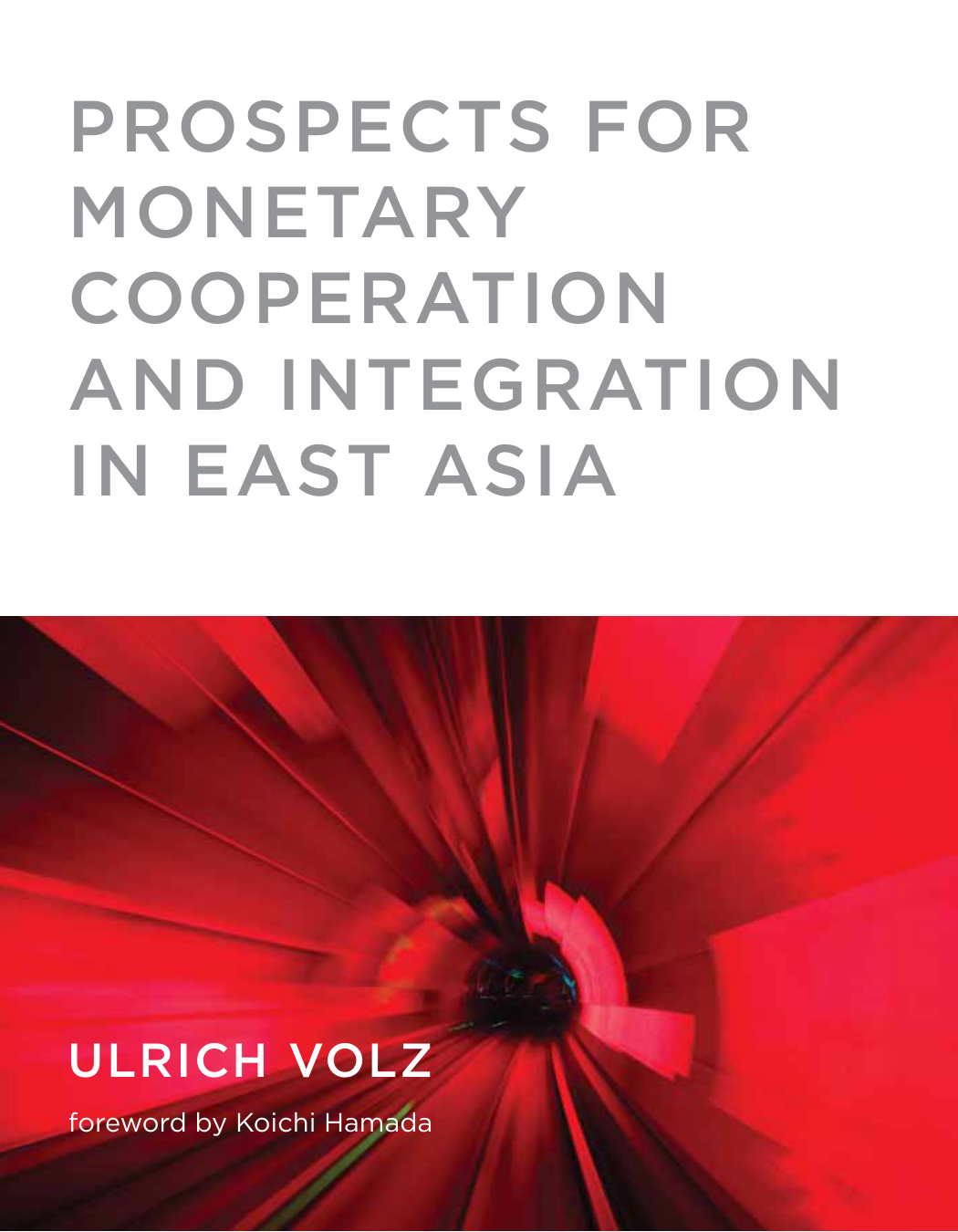 ulrich volz prospects for monetary cooperation and integration in