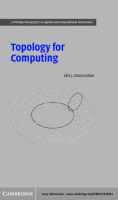 Afra J. Zomorodian - Topology for Computing (Cambridge Monographs on Applied and Computational Mathematics) (2005)