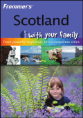 Dinah Hatch Mr Ben Hatch - Scotland with your family (Frommers With Your Family Series) (2009)