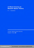 8299.[London Mathematical Society Student Texts] N. L. Carothers - A short course on Banach space theory (2004  Cambridge University Press).pdf