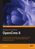 6659.Matt Butcher - Managing and Customizing Opencms 6 Websites- Java-JSP XML Content Management (2006  Packt Publishing).pdf